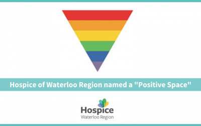 """Hospice of Waterloo Region named a """"Positive Space"""""""