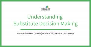 Understanding Substitute Decision Making