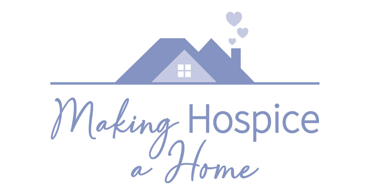 Making Hospice a Home