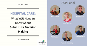 Hospital Care: What YOU Need to Know About Substitute Decision Making