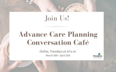 Conversation Cafés: Advance Care Planning