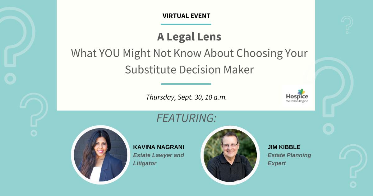 A Legal Lens: Choosing a Substitute Decision Maker